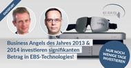 Business Angels des Jahres 2013 und 2014 investieren signifikanten Betrag in EBS Technologies