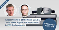 Angel Investors of the Years 2013 and 2014 Make Significant Investment in EBS Technologies