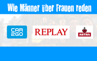 ASTRA, car2go, Replay, and Other Partners Will Support WIE MÄNNER ÜBER FRAUEN REDEN Marketing Campaign