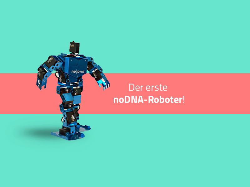 noDNA präsentiert ersten Roboter