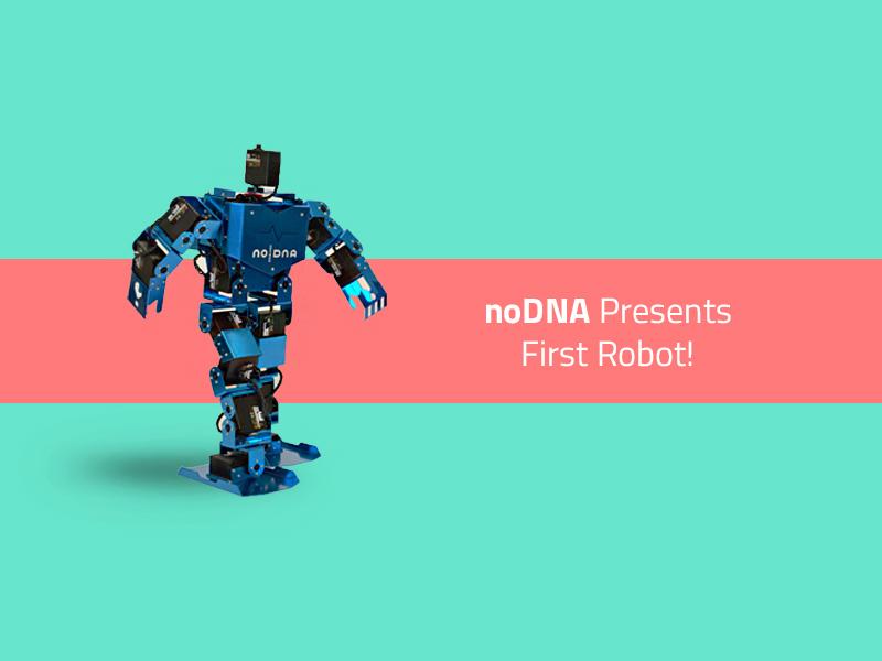 noDNA Presents First Robot