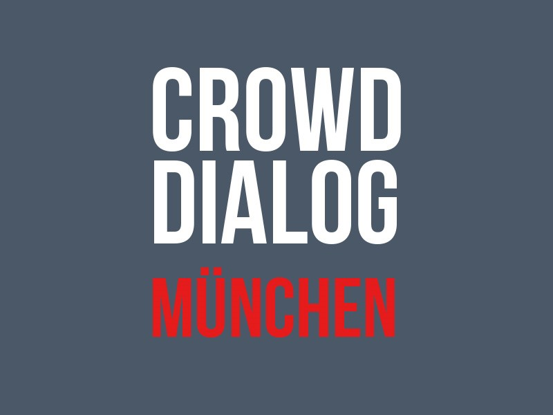 Welcome to Munich Crowd Dialog 2015