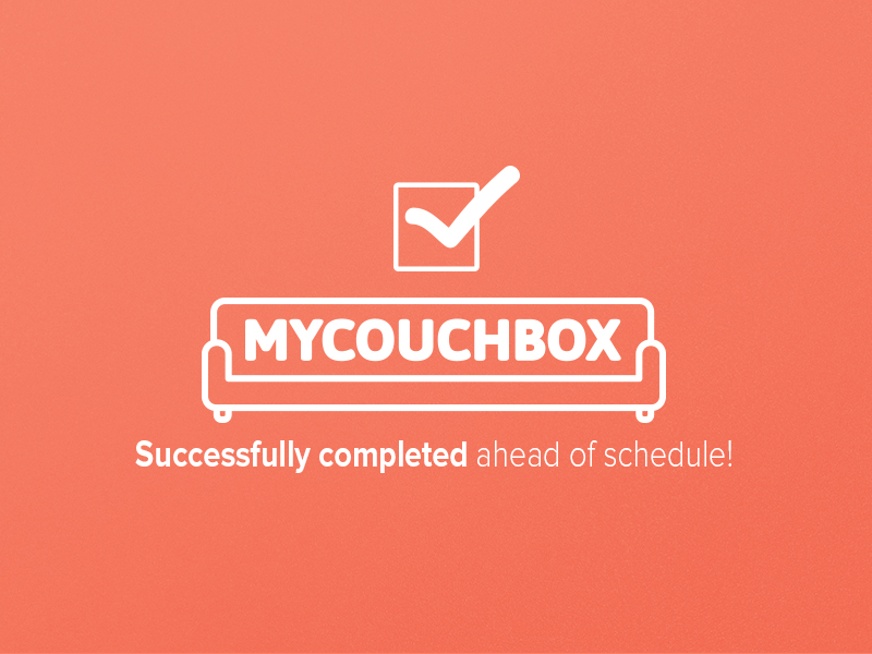 MyCouchbox Campaign Completed Earlier than Expected