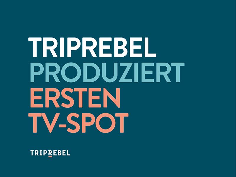 TripRebel produziert ersten TV-Spot