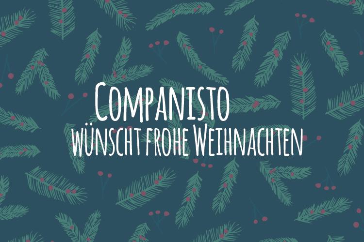 Frohe Weihnachten und ein herrliches neues Jahr! | Companisto Blog