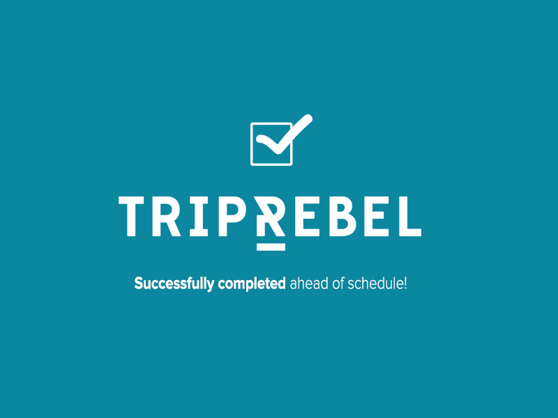 TripRebel Campaign Successfully Completed ahead of Schedule