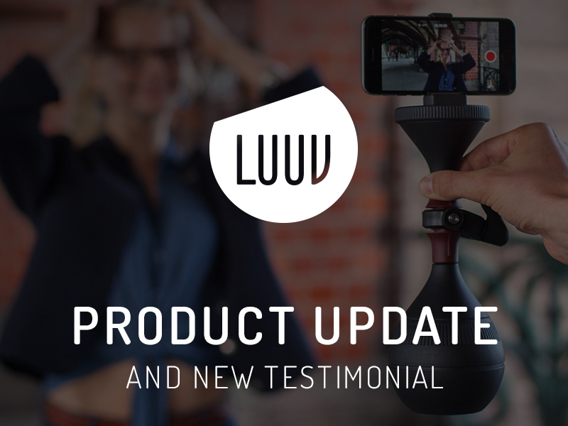 LUUV Makes Considerable Progress on Production Preparations and Publishes New Testimonial