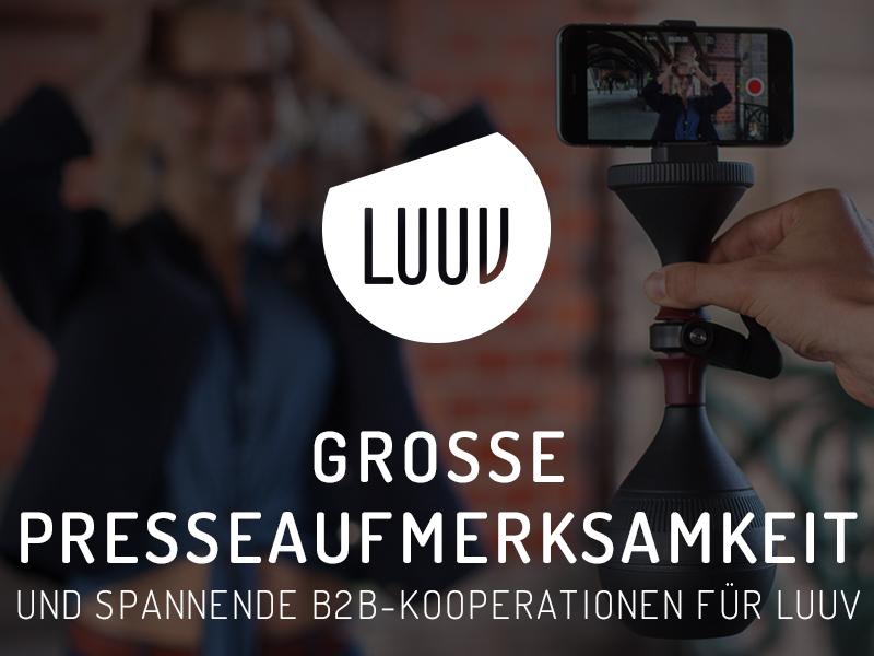 Große Presseaufmerksamkeit und spannende B2B-Kooperationen für LUUV