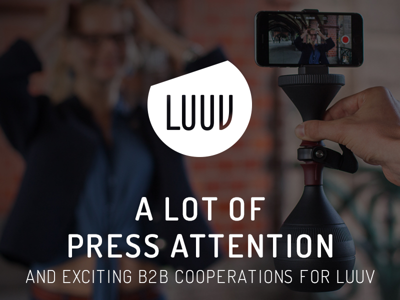 A lot of press attention and exciting B2B cooperations for LUUV