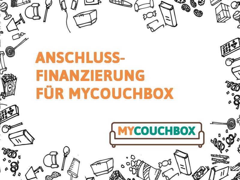 Anschlussfinanzierung für MyCouchbox und voller Messeerfolg
