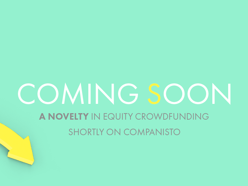Companisto is taking start-up investments to the next level. Just wait and see!