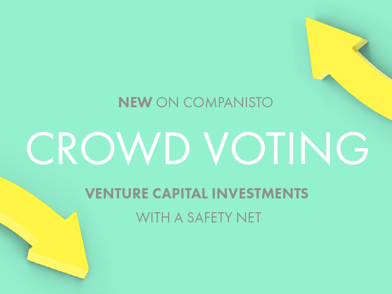 Investments With a Safety Net - Companisto Introduces Crowd Voting