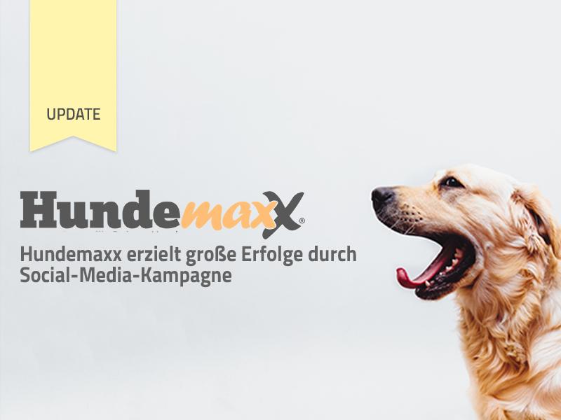 Hundemaxx erzielt große Erfolge durch Social-Media-Kampagne