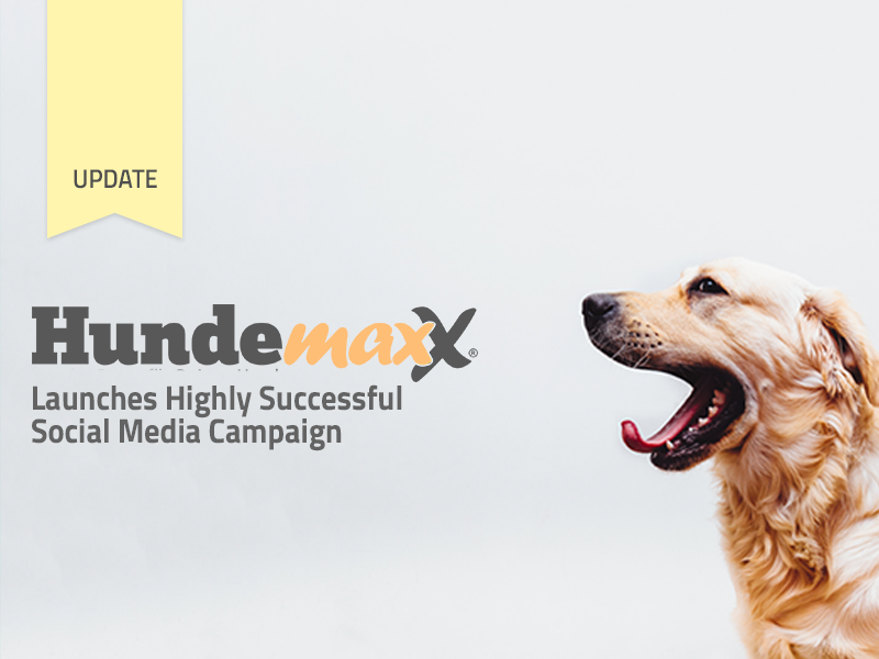 Hundemaxx Launches Highly Successful Social Media Campaign