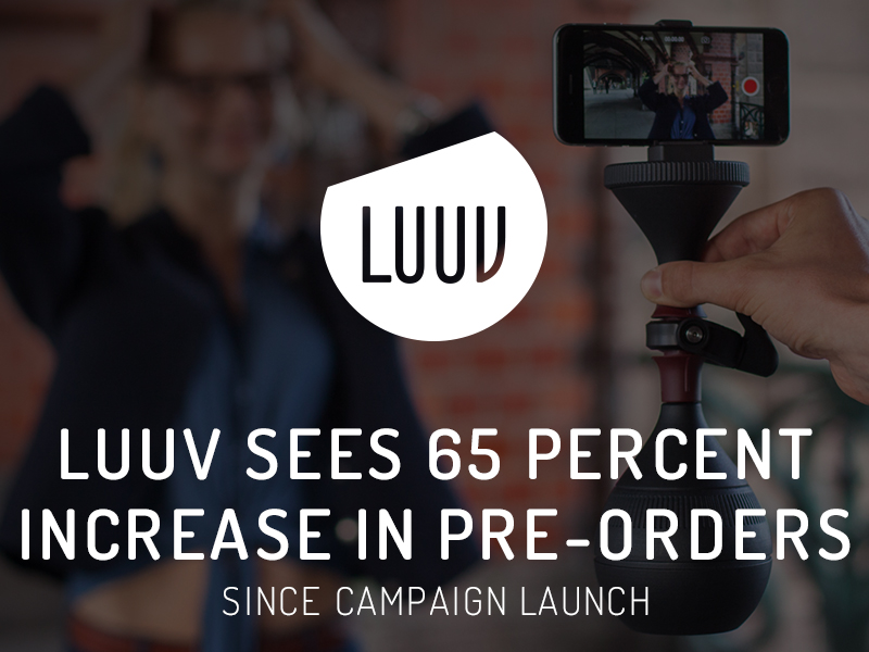 LUUV Sees 65-Percent Increase in Pre-orders since Campaign Launch
