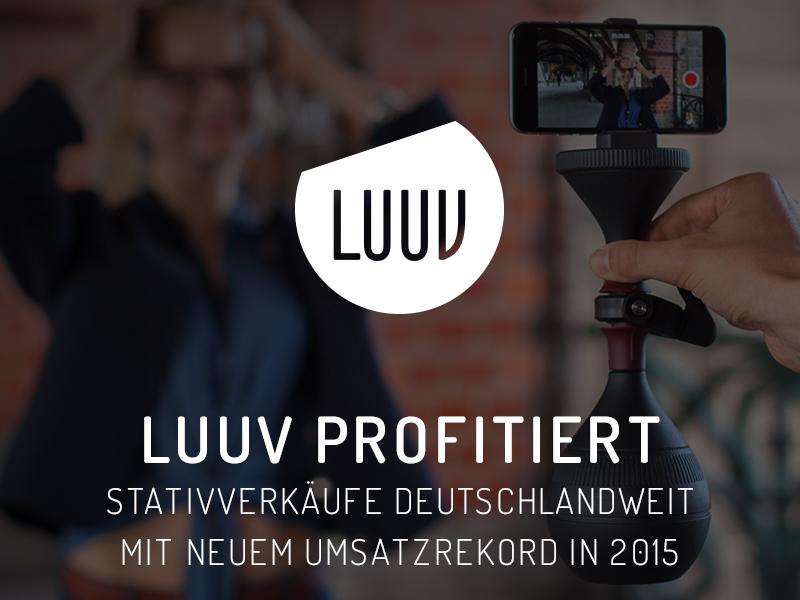 LUUV profitiert – Stativverkäufe deutschlandweit mit neuem Umsatzrekord in 2015