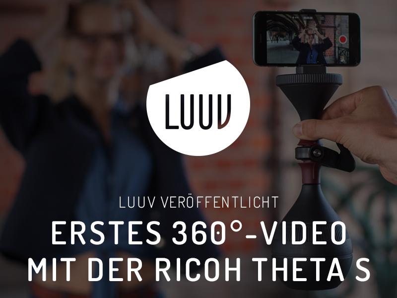 LUUV veröffentlicht erstes 360°-Video mit der Ricoh THETA S