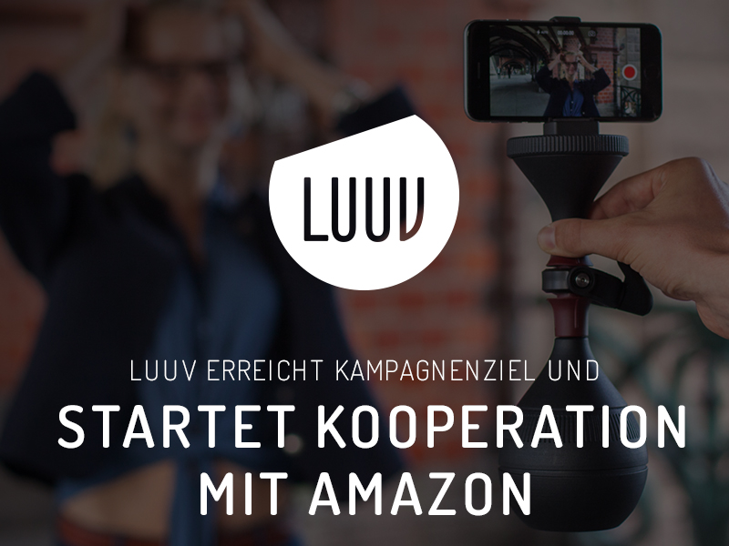 LUUV erreicht Kampagnenziel und startet Kooperation mit Amazon