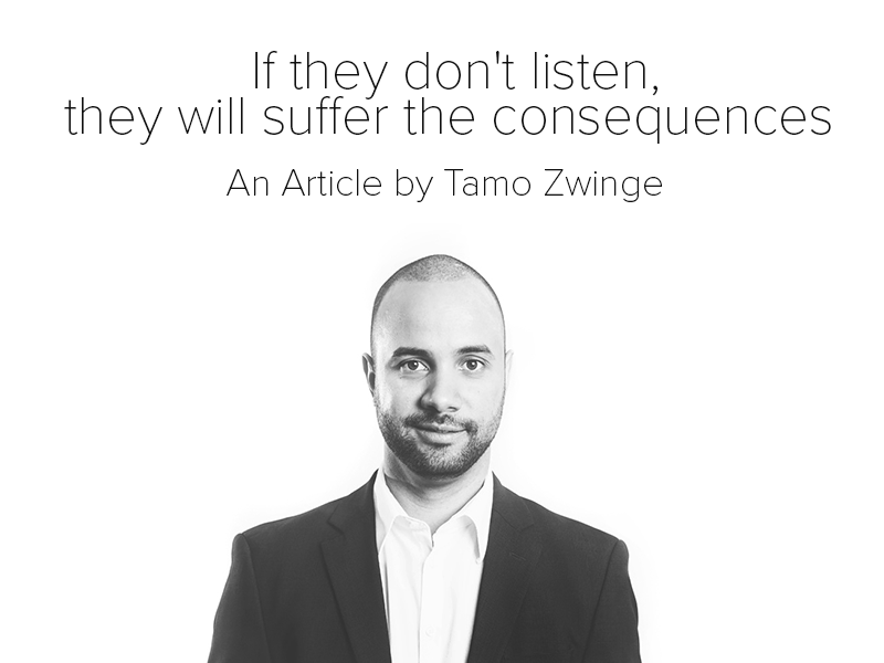 If they don't listen, they will suffer the consequences