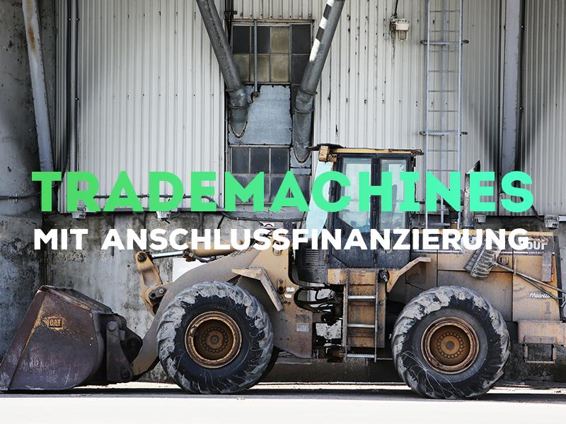 TradeMachines with Follow-Up Financing