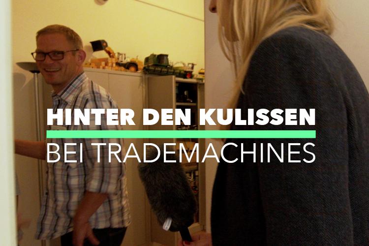 Zu Besuch bei TradeMachines | Companisto Blog