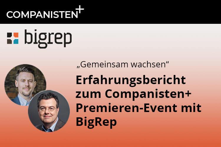 Companisten+ Event-Premiere: Ein toller Erfolg für BigRep und Companisto