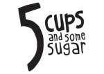5 CUPS and some sugar