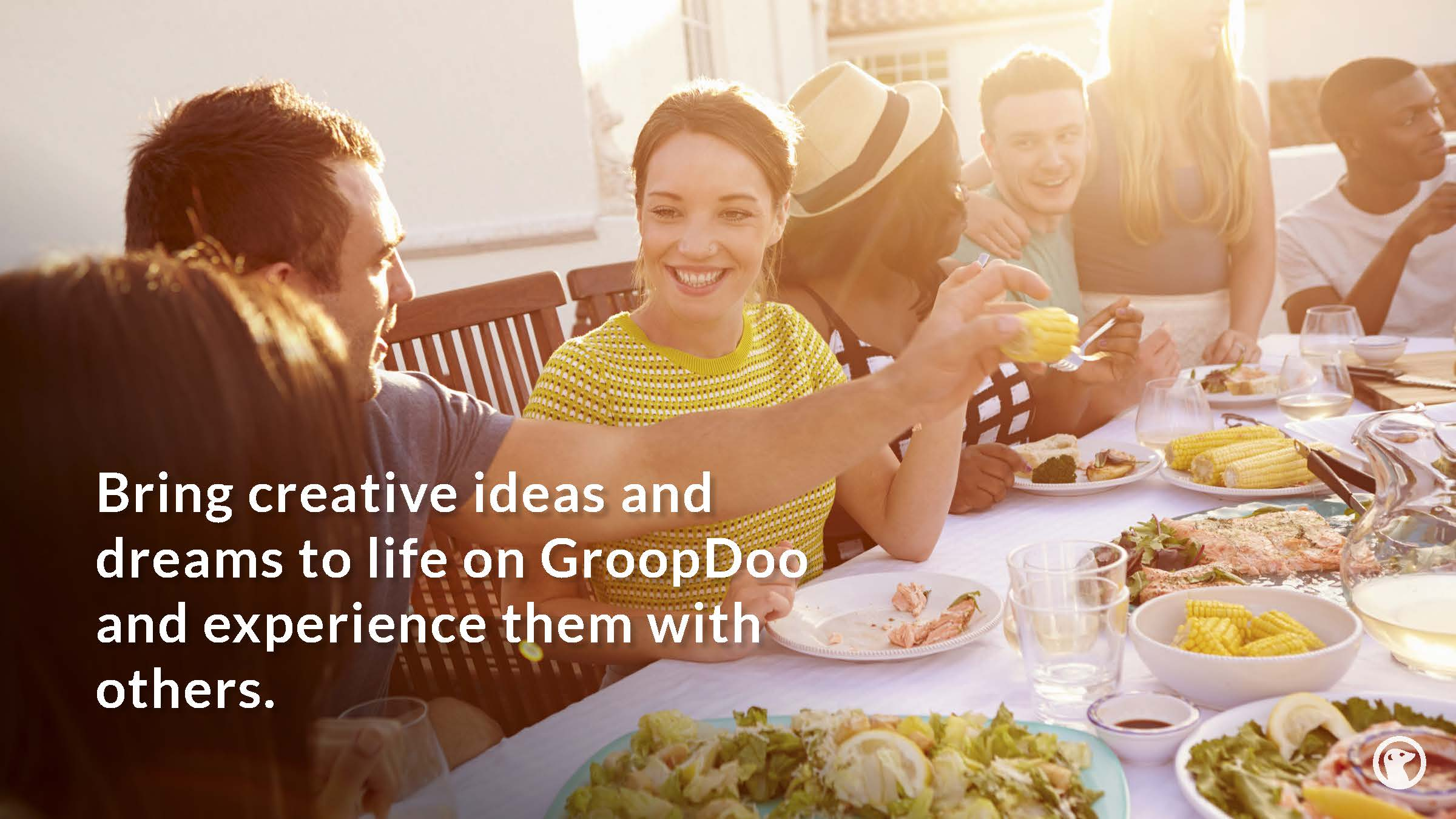 Bring creativite ideas and dreams to life on GroopDoo and experience them with others