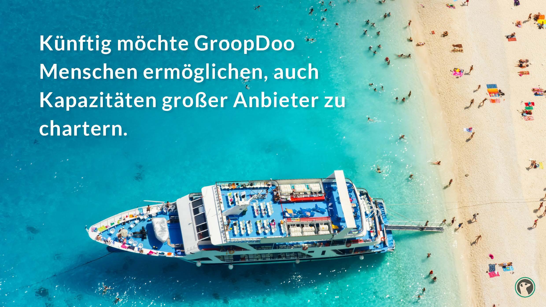 Künftig möchte GroopDoo Menschen ermöglichen, auch Kapazitäten großer Anbieter zu chartern