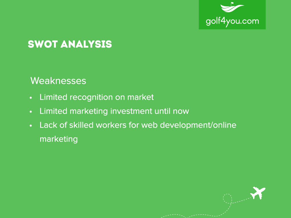 golf4you - SWOT Analysis Weaknesses