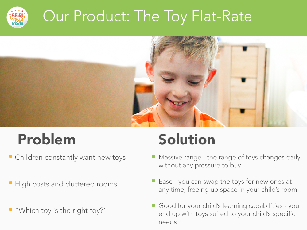 Our Product: the toy flat-rate