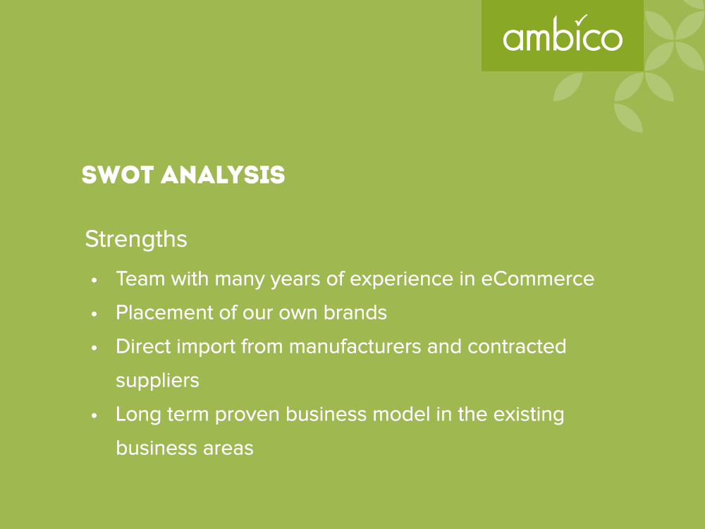 ambico - SWOT Analysis Strengths